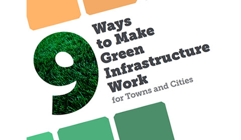9 Ways to Make Green Infrastructure Work for Towns